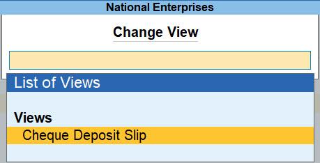 Change View of Cash Deposit Slip to Cheque Deposit Slip in TallyPrime