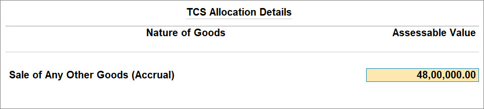 TCS Nature of Goods (Accrual) selected in Sales Transaction in TallyPriime